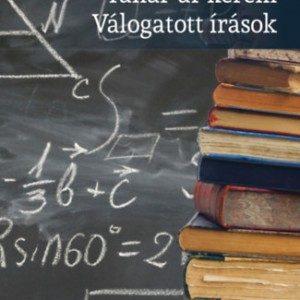 Tanár Úr kérem - Válogatott írások