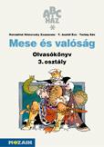 ABC-ház Mese és valóság olvasmánygyűjtemény 3.o.