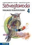 Szövegtanoda - Fogalmazás feladatgyűjtemény 4.o.