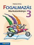 Integrált tkcs. - FOGALMAZÁS munkatankönyv 3.o.