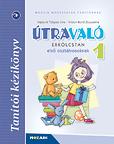 Útravaló - Erkölcstan 1.o. Tanítói kézikönyv