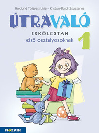 Útravaló - Erkölcstan tankönyv 1.o.