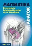 Matematikai Összefoglaló Feladatgyűjtemény 10-14 éveseknek