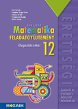 Sokszínű matematika - Feladatgyűjtemény érettségire 12. Megoldással