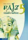 Rajz és vizuális kultúra munkatankönyv 5.o.