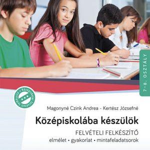 Középiskolába készülök - Magyar nyelv és irodalom
