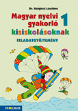Magyar nyelvi gyakorló kisiskolásoknak 1.o.-Feladatgyűjtemény