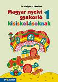 Magyar nyelvi gyakorló kisiskolásoknak 1.o.