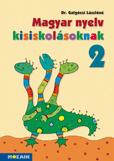 Magyar nyelv kisiskolásoknak 2.o.