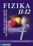 Fizika 11-12. - Érettségire felkészítő tk.
