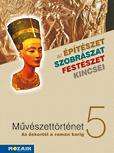 Művészettörténet 5.o. - Az őskortól a román korig