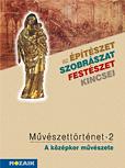 Művészettörténet 2. - A középkor művészete