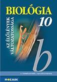 Biológia 10. - Az élőlények változatossága