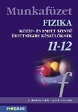 Fizika 11-12. - Érettségire felkészítő mf.