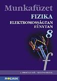 Fizika 8. - Elektromosságtan