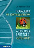 Fogalmak és szómagyarázatok a biológia érettségihez