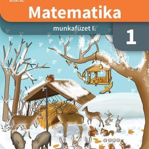 Matematika munkafüzet 1. osztályosoknak I. kötet