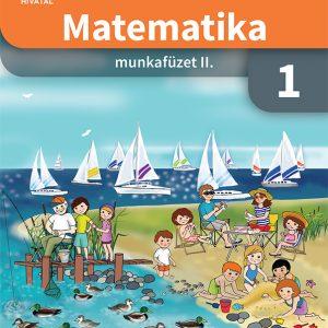Matematika munkafüzet 1. osztályosoknak II. kötet