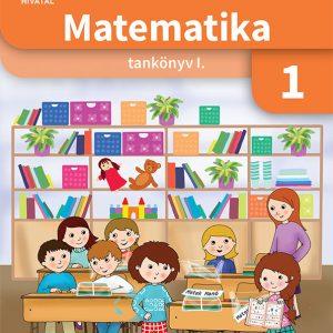 Matematika 1. osztályosoknak I. kötet