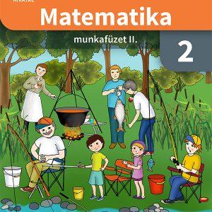Matematika munkafüzet 2. osztályosoknak II. kötet