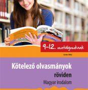 kotelezo-olvasmanyok-roviden-magyar-irodalom-9-12-osztalyosoknak
