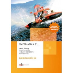 Matematika 11. Gondolkodni jó!