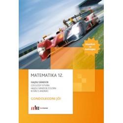 Matematika 12. Gondolkodni jó!