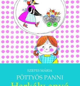 Pöttyös Panni-Harkály anyó