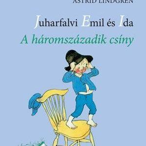 Juharfalvi Emil és Ida-A háromszázadik csíny