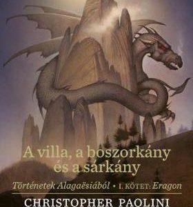 A villa, a boszorkány és a sárkány - Eragon