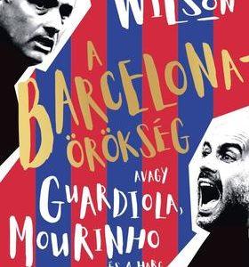 A Barcelona-örökség avagy Guardiola, Mourinho és a harc a futball lelkéért