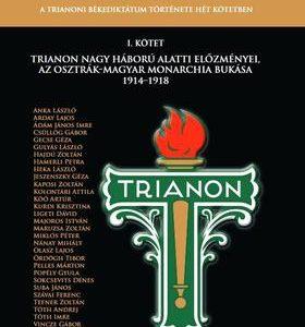 A trianoni békediktátum története hét kötetben - I. kötet