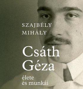 Csáth Géza élete és munkái