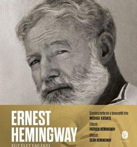 Ernest Hemingway - Egy élet emlékei