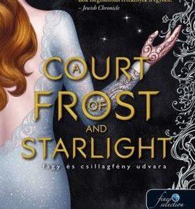 A court of frost and starlight - Fagy és csillagfény udvara