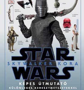 Star Wars Skywalker kora - Képes útmutató