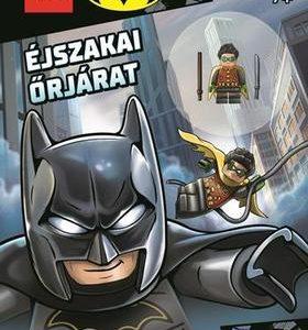 Éjszakai őrjárat - LEGO Batman