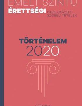 Emelt szintű érettségi - Történelem 2020