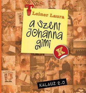 A Szent Johanna gimi - Kalauz 2.0