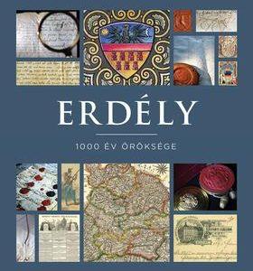 Erdély - 1000 év öröksége