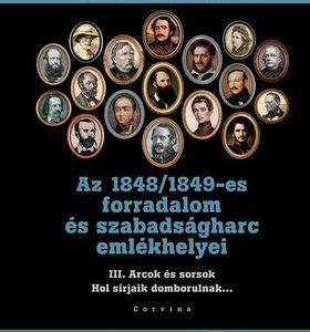 Az 1848/1849 forradalom és szabadságharc emlékhelyei