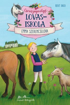 Emma szerencselova - Cseresznyevölgyi lovasiskola