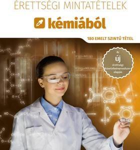 Érettségi mintatételek kémiából (180 emelt szintű tétel)