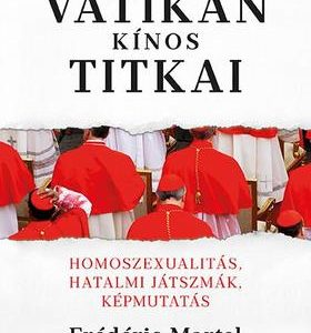 A Vatikán kínos titkai