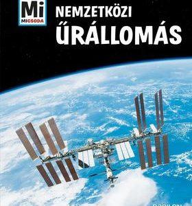 Nemzetközi Űrállomás - Mi MICSODA