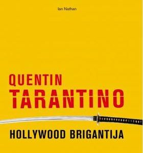 Quentin Tarantino - Hollywood brigantija