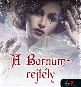 A Barnum-rejtély - Ambrózy báró esetei VI.