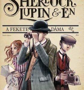 A fekete dáma - Sherlock, Lupin & Én