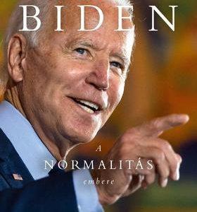 Joe Biden a normalitás embere