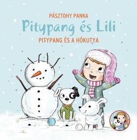 Pitypang és Lili - Pitypang és a Hókutya